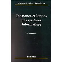 Puissance et limites des systèmes informatisés. Etudes et logiciels informatiques