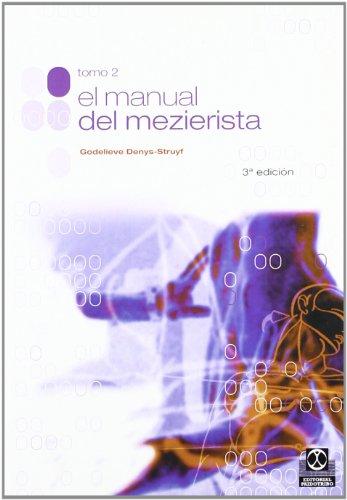 El Manual De Mezierista - Tomo II (Medicina)