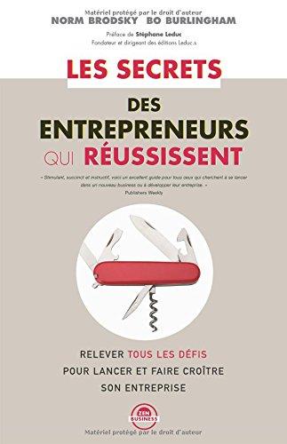 Les secrets des entrepreneurs qui réussissent