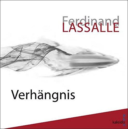Ferdinand Lassalle: Verhängnis