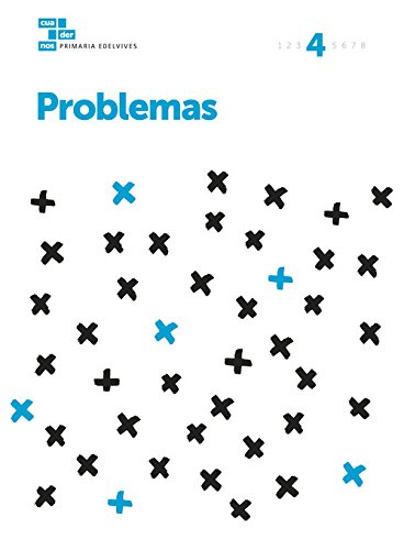 Cuadernos Problemas 4 (Cuadernos problemas Primaria) - 9788414006979
