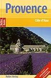 Provence - Côte d'Azur - Pierre Leonforte, Elke Pastre, Isabelle Du Boucher