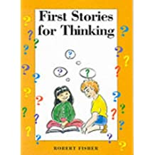 First Stories for Thinking