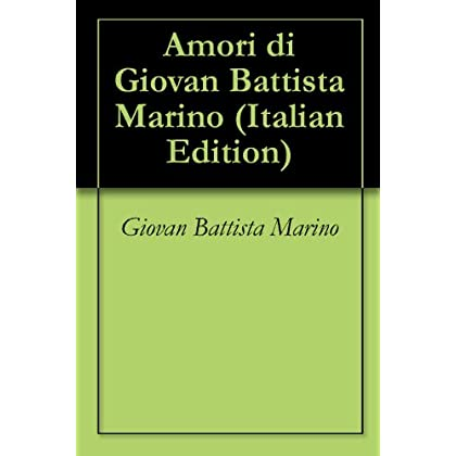 Amori Di Giovan Battista Marino