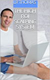 The High ROI Scalping System (English Edition)