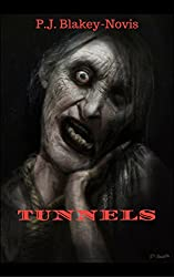 Tunnels: A Short Horror Story