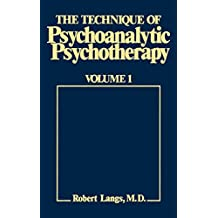 The Technique of Psychoanalytic Psychotherapy: Initial Contact v. 1: Theoretical Framework - Understanding the Patients Communications (Eech Psychoan Psychother)