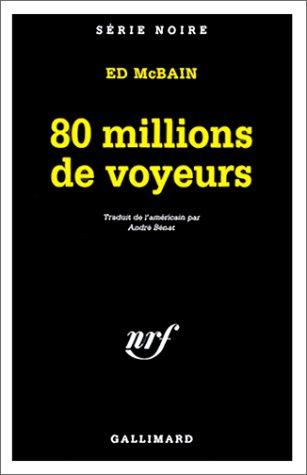 80 millions de voyeurs