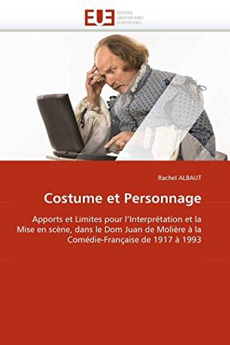 Costume et personnage par Rachel ALBAUT