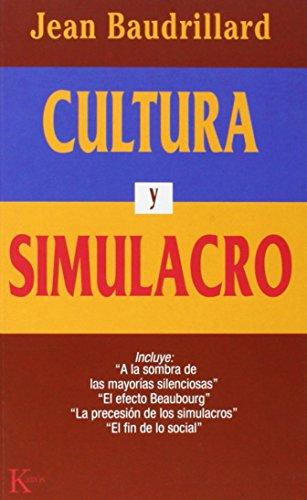 Cultura y simulacro (Ensayo) por Jean Baudrillard