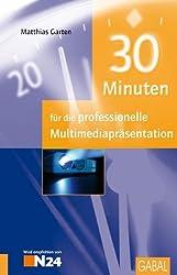 30 Minuten für die professionelle Multimediapräsentation