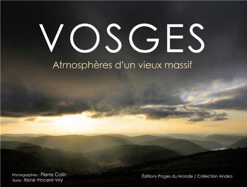 Vosges : Atmosphères d'un vieux massif par Pierre Colin