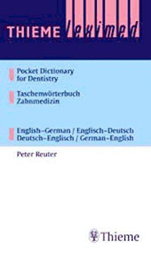 t Dictionary of Dentistry Taschenwörterbuch Zahnmedizin: English-German / English-Deutsch Deutsch-Englisch / German-Englisch ()