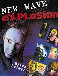 New Wave Explosion by Myles Palmer (1982-07-06)