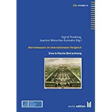 Herrenhausen im internationalen Vergleich: Eine kritische Betrachtung (CGL-Studies)