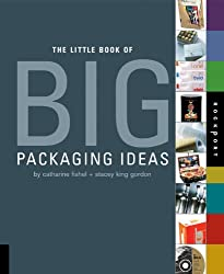 The Little Book of Big Packaging Ideas