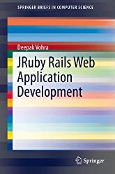 JRuby Rails Web Application Development (SpringerBriefs in Computer Science)