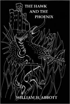 [(The Hawk And The Phoenix)] [By (author) William Abbott] published on (October, 2007)