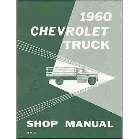 1960 Chevrolet Pickup Truck Repair Shop Manual Original Chevy - 1960 Chevy Truck