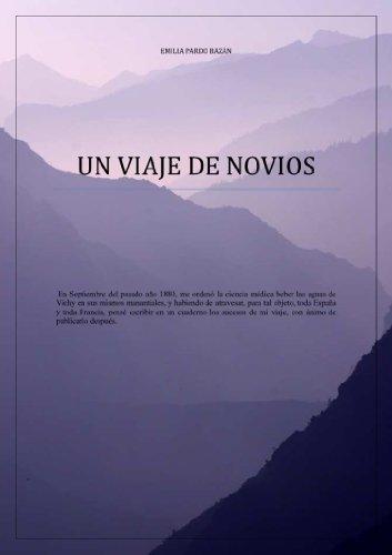 Un Viaje de Novios (Anotado) por Emilia Pardo Bazán