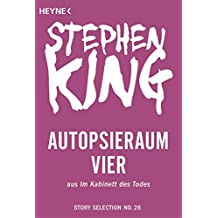 Autopsieraum vier: Story aus Im Kabinett des Todes (Story Selection 26)