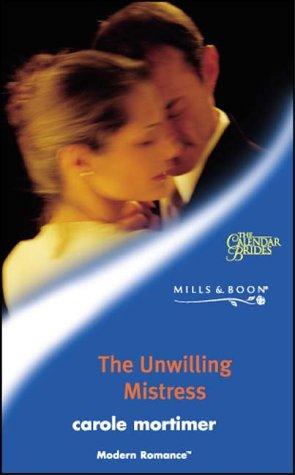 The Unwilling Mistress (Mills & Boon Modern)