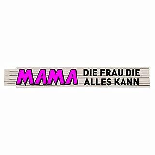 Zollstock mit Spruch: Mama die Frau die alles kann
