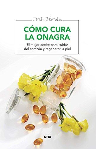 Cómo cura la onagra (SALUD) por Jordi Cebrián