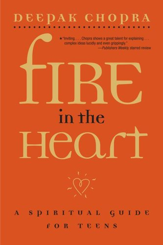 Fire in the Heart: A Spiritual Guide for Teens PDF Books
