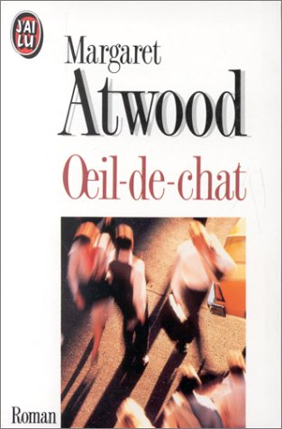 OEil-de-chat par Margaret Atwood