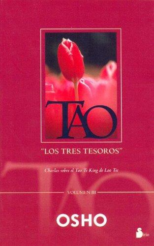 TAO: LOS TRES TESOROS, EL VOL. III (2006) por Osho