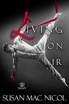 Living On Air by [Nicol, Susan Mac ]
