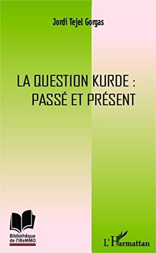 La question kurde : passé et présent