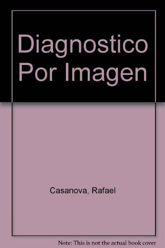 Diagnostico por imagen - volumen 1 - por Cesar S. Pedrosa