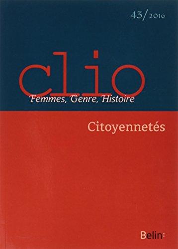 Revue Clio. Femmes, Genre, Histoire, n° 43 - 2016 : Citoyennetés