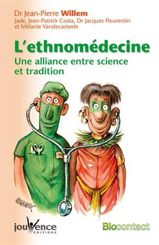 L'ethnomédecine : Une alliance entre science et tradition