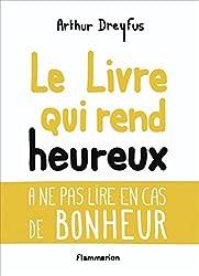 Le livre qui rend heureux