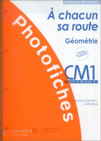 A chacun sa route : Géométrie, CM1 cycle 3 niveau 2