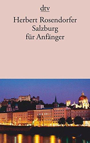 Salzburg für Anfänger