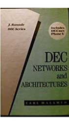Dec Networks and Architectures (J. Ranade DEC series)