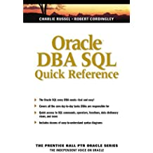 Oracle DBA SQL (The Prentice Hall Ptr Oracle Series)