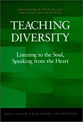 Teaching Diversity: Listening to the Soul, Speaking from the Heart (Jossey-Bass Business & Management)