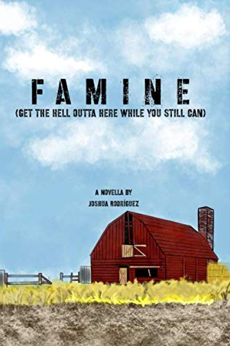 Famine: Get the Hell Outta Here While You Still Can