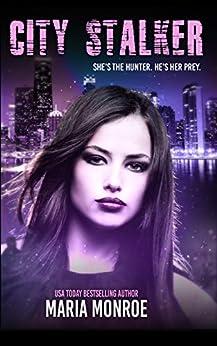 City Stalker by [Monroe, Maria]
