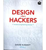 DESIGN FOR HACKERS: REVERSE ENGINEERING BEAUTY - GREENLIGHT BY KADAVY, DAVID (AUTHOR)PAPERBACK
