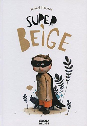 Super-Beige (Infantil (cuatro Azules))