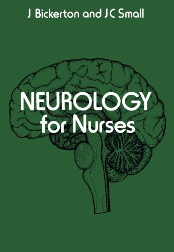 Neurology for Nurses by J. Bickerton (1981-01-01)
