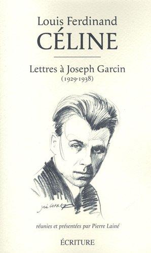 Lettres à Joseph Garcin (1929-1938)