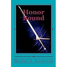 [ HONOR BOUND: THE SPARE HEIR ] BY Southwick, MR Michael G ( AUTHOR )Aug-30-2012 ( Paperback )