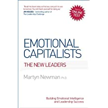 By Martyn Newman Emotional Capitalists: The New Leaders - Building Emotional Intelligence and Leadership Success (New) [Paperback]